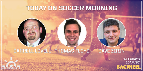 Listen to Soccer Morning live from 10-11am ET with Darrell Lovell, Thomas Floyd & Dave Zirin