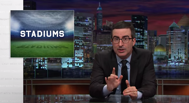 John Oliver tears down publicly-funded stadiums [VIDEO]