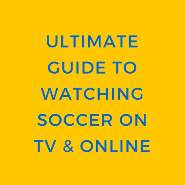 guide-to-watching-soccer-online