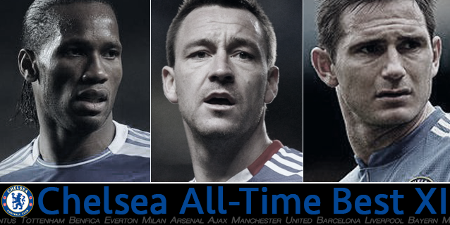 Chelsea's best starting XI of all-time