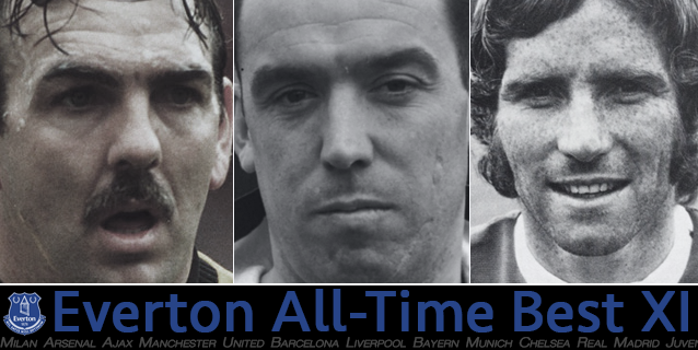 Everton's best starting XI of all-time