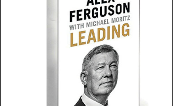 Review of Alex Ferguson's new book, 'Leading'; A lesson in making money