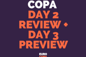 copa-day-2-review
