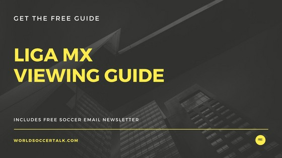 Where to watch Liga MX on US TV and streaming - World Soccer