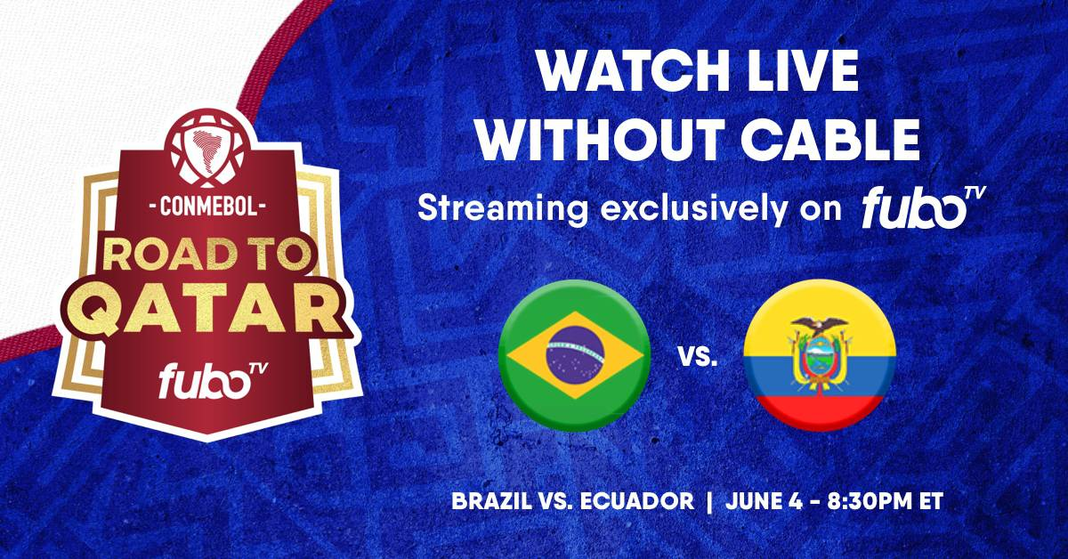 Where to find Brazil vs. Ecuador on US TV and streaming - World Soccer Talk
